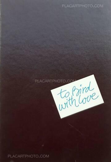 Francis Paudras,To Bird with Love