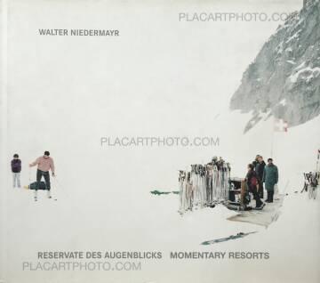 Walter Niedermayr,Reservate des Augenblicks / Momentary Resorts