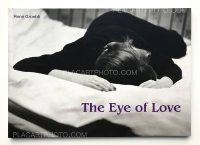 René Groebli,The Eye of Love (SIGNED)