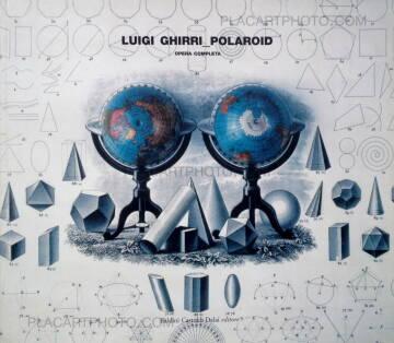 Luigi Ghirri,Polaroid - L'Opera completa 1979-1983