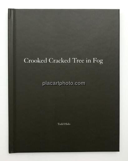 Todd Hido,One Picture Book # 60 : Crooked Cracked Tree in Fog (WITH A SIGNED PRINT)