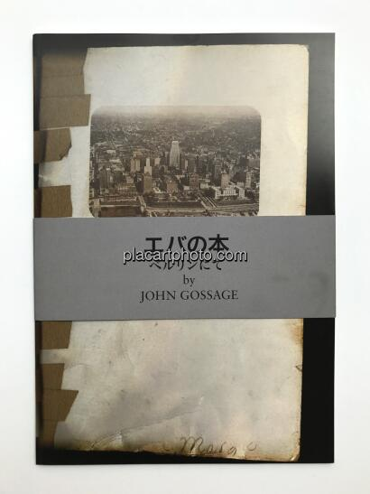 John Gossage,Eva's Book / Berlin in pictures