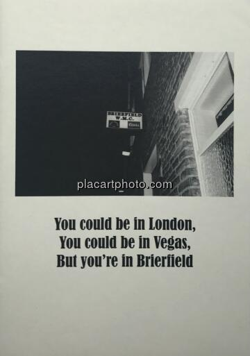 Adam Murray & Robert Parkinson,You could be in London, You could be in Vegas, But you're in Brierfield (ONLY 50 COPIES)