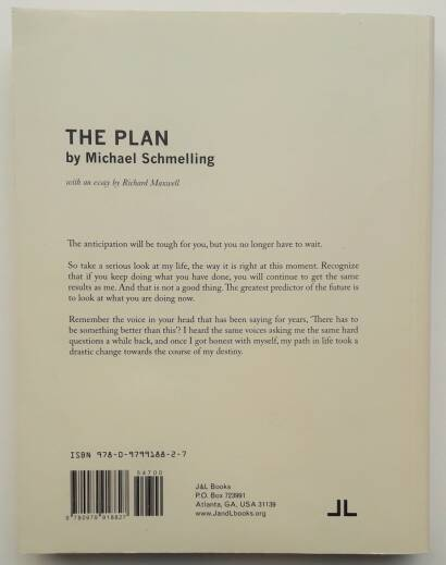Michael Schmelling,The Plan