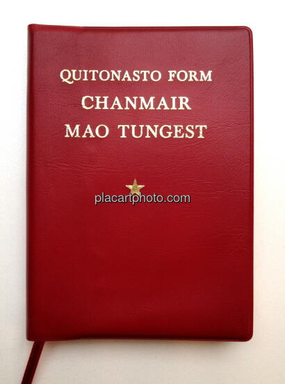 Cristina de Middel,Party. Quitonasto Form Chanmair Mao Tungest (SIGNED)
