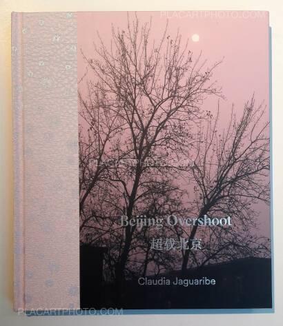 Claudia Jaguaribe,Beijing Overshoot (WITH A SIGNED PRINT)