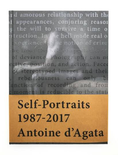 Antoine d'Agata,Self-Portraits 1987-2017 (SIGNED)
