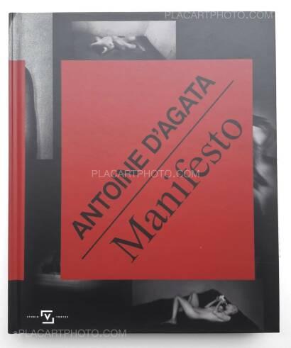 Antoine d'Agata,Manifesto (SIGNED)