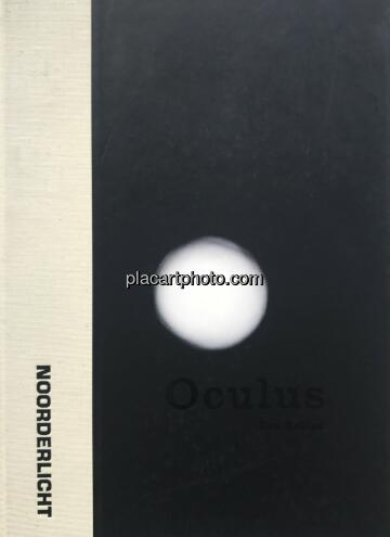 Ken Schles,Oculus (SIGNED)