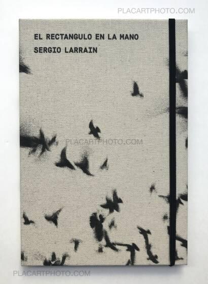 Sergio Larrain,EL RECTANGULO EN LA MANO (NEW EDITION)