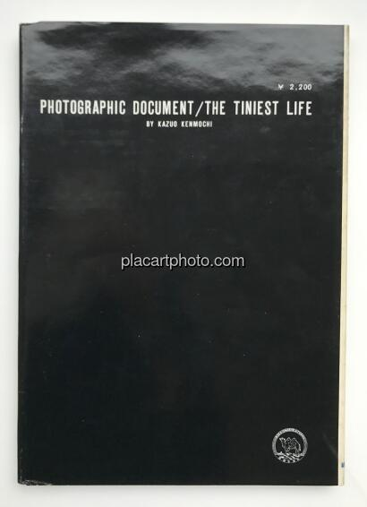 Kazuo Kenmochi,PHOTOGRAPHIC DOCUMENT THE TINIEST LIFE