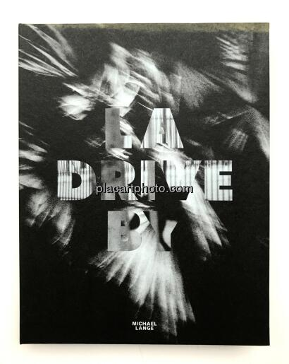 Michael Lange, LA Drive-By (Numbered and signed)