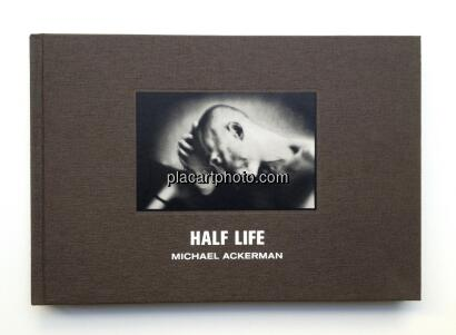 Michael Ackerman,Half Life