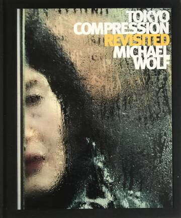 Michael Wolf,TOKYO COMPRESSION REVISITED