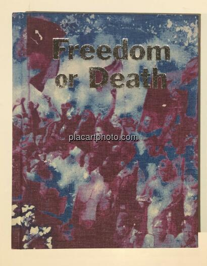 Gideon Mendel,Freedom or Death (Signed)