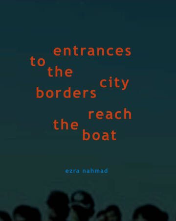 Ezra Nahmad,Entrances to the City Borders Reach the Boat (Only 20 copies)