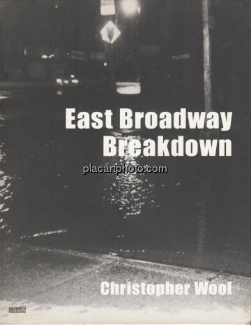 Christopher Wool,East Broadway Breakdown