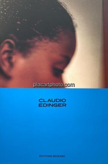 Claudio Edinger,From Good Jesus to Miracles (Limited Edition 250 Copies + signed C print)