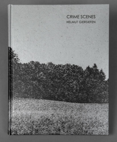 Helmut Giersiefen,Crime Scenes (Signed and numbered edition of 200)