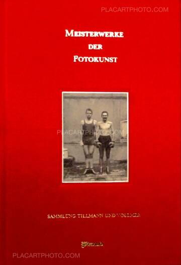 Ulrich Tillmann & Wolfgang Vollmer,Meisterwerke der Fotokunst (Signed)