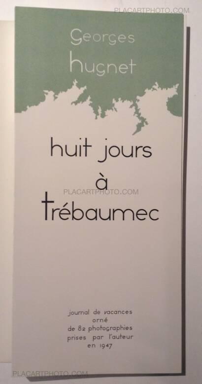 Georges Hugnet,Le Guide rose : Huit jours à Trébaumec (Signed)