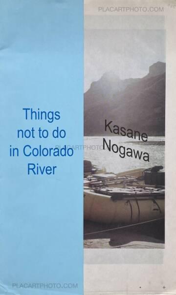 Kasane Nogawa,Things not to do in Colorado River