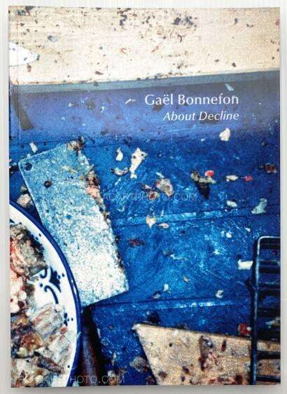 Gaël Bonnefon,About Decline