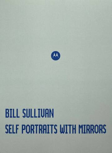 Bill Sullivan,SELF PORTRAITS WITH MIRRORS (WITH PRINT)