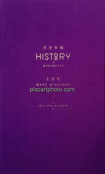 Wang Qingsong,History of Monuments
