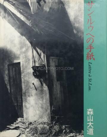 Daido Moriyama,Lettre à St. Lou