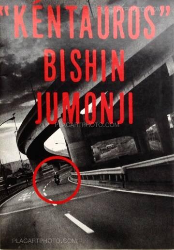 Bishin Jūmonji,Kéntauros