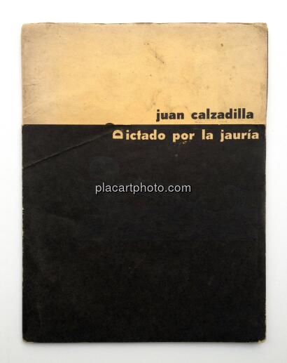 Juan Calzadilla,Dictado por la jauria (Signed and dedicated)