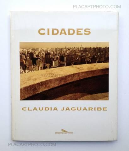 Claudia Jaguaribe,Cidades