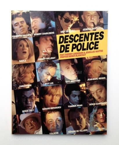 Didier Blanchat,Descentes de police