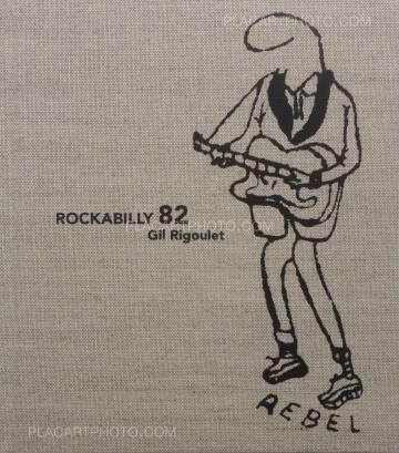 Gil Rigoulet,Rockabilly 82 (signed)
