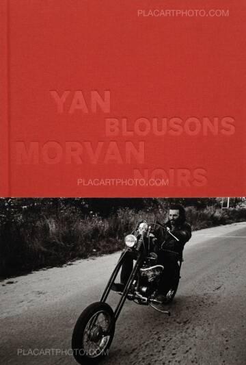 Yan Morvan,BLOUSONS NOIRS (SIGNED)