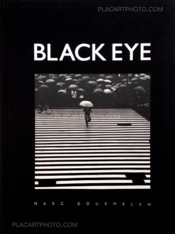 Marc Gourmelen,Black Eye