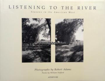 Robert Adams,Listening to the River - Seasons in the American West
