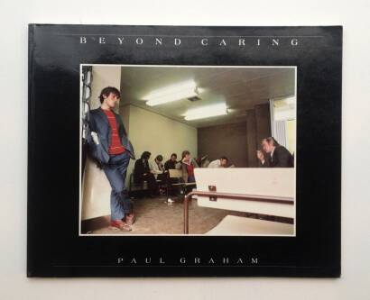 Paul Graham,Beyond Caring (Signed)